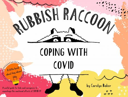 Coping with Covid by Carolyn Baker.