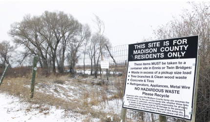 Residents from the county's northern border convinced the Madison County Solid Waste and Recycling Board on Jan. 9 to do environmental testing at the Cardwell dumpsite. The river lies just beyond the fence surrounding the site. PHOTO BY CORI KOENIG